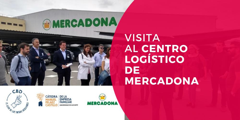 visita al centro logistico de mercadona gracias a Cátedra Manuel Peláez Castillo de la Empresa Familiar de la Universidad de Alicante