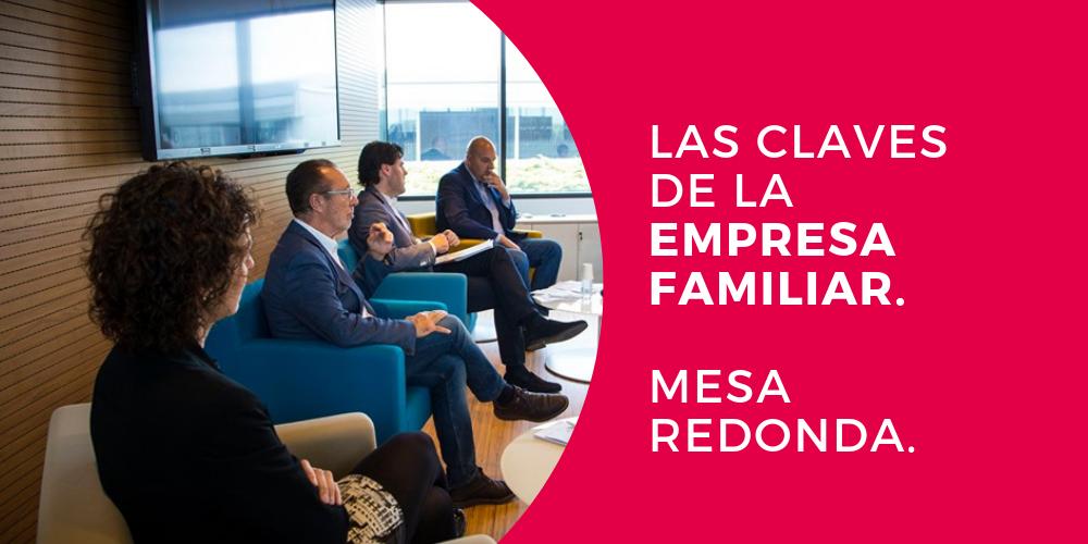 Mesa redonda las claves de la empresa familiar master en direccion y gestion de empresas y programa superior control de gestion universidad de alicante