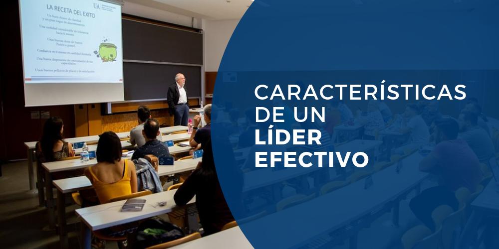 caracteristicas de un lider efectivo faus olmos master en direccion y gestion de empresas universidad de alicante