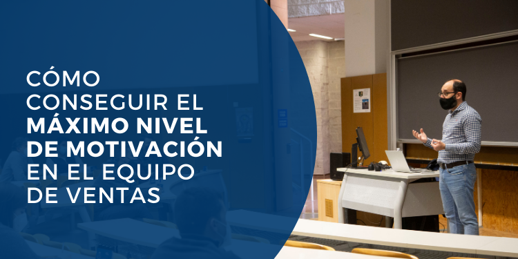 Conseguir el maximo nivel de motivacion en el equipo de ventas Oscar Cubillo Master direccion y gestion de empresas Universidad de Alicante