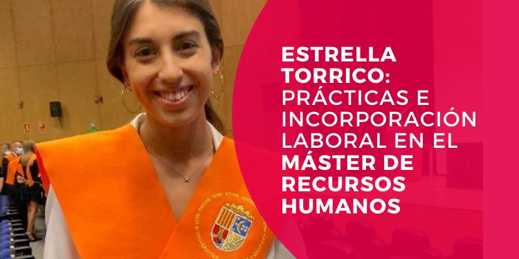 Estrella Torrico alumna del master en direccion y gestion de recursos humanos de la universidad de alicante se incorpora a grupo casaverde tras sus prácticas en el MRH